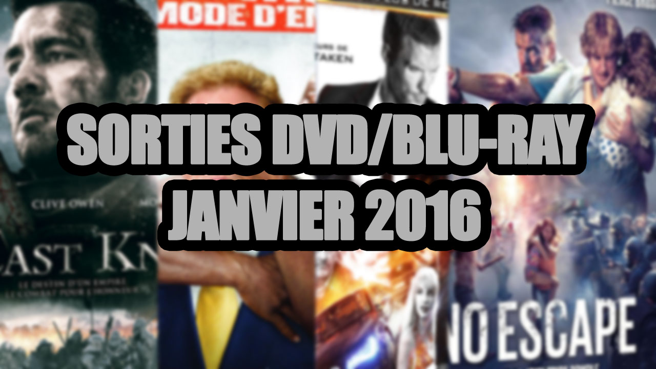 les sorties dvd blu ray du mois de janvier 2016 cin ma total gamer com. Black Bedroom Furniture Sets. Home Design Ideas