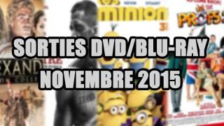 Les sorties DVD/Blu-Ray du mois de Novembre 2015 - Cinéma