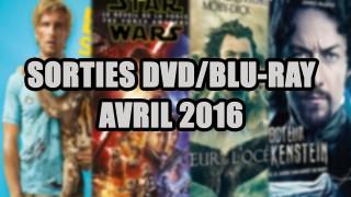 Les sorties DVD/Blu-Ray du mois d'Avril 2016 - Cinéma