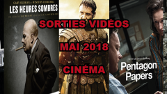 Les sorties DVD/Blu-Ray du mois de mai 2018 - Cinéma