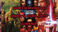 Les sorties DVD/Blu-Ray des mois de mars et avril 2018 - Cinéma