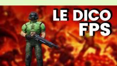 Le Dico du jeu vidéo : FPS
