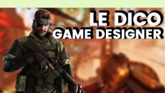 Le Dico du jeu vidéo : Game Designer