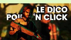 Le Dico du jeu vidéo : Point 'N Click