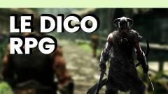 Le Dico du jeu vidéo : RPG