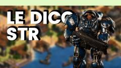 Le Dico du jeu vidéo : STR