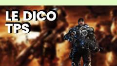 Le Dico du jeu vidéo : TPS