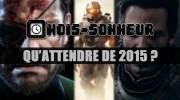 Mois-Sonneur #16 - Qu'attendre de 2015 ?