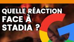 Mois-Sonneur #62 : Quelle réaction face à Stadia ?