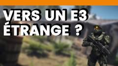 Mois-Sonneur #64 : Vers un E3 étrange ?