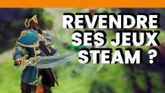Mois-Sonneur #68 : Des jeux d'occasion sur Steam ?