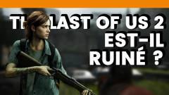 Mois-sonneur #75 : The Last of Us 2 est-il ruiné ?