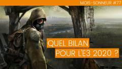 Mois-Sonneur #77 : Quel bilan pour l'E3 2020 ?