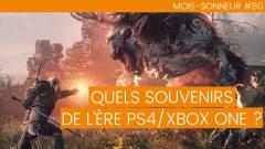Mois-Sonneur #80 : Quels souvenirs pour l'ère de la PS4/Xbox ONE
