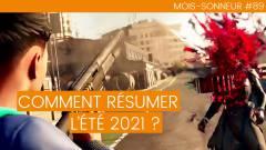 Mois-Sonneur #89 : Comme résumer l'Été 2021 ?