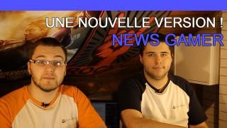 Une nouvelle version de l'émission ! - News Gamer #202