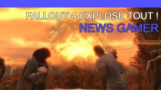 Fallout 4 explose tout ! - News Gamer #209
