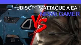 Ubisoft s'attaque à EA ! - News Gamer #220