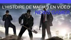 L'histoire de Mafia 3 en vidéo ! - News Gamer #231