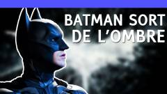 Batman sort de l'ombre ! - News Gamer #243