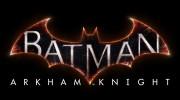 Batman Arkham Knight : Contenu PS4 révélé !