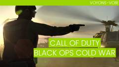 Voyons-Voir : Call of Duty Black Ops Cold War