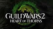 Guild Wars 2 Heart of Thorns : Un trailer pour l'arrivée de l'extension