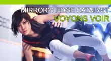Mirror's Edge Catalyst - Voyons voir
