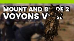 Voyons-Voir : Mount and Blade 2