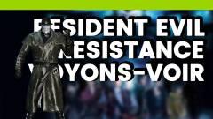 Voyons-Voir : Resident Evil Resistance