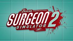 Surgeon Simulator 2 : Opération réussie