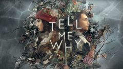Tell Me Why : L'aventure commence bientôt