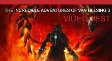 The Incredible Adventures of Van Helsing 3 - Vidéo test