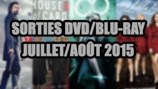 Les sorties DVD/Blu-Ray du mois de Juillet/Août 2015 - Séries TV